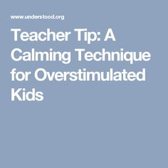 """LDA Teacher of the Year Nancy Hammill shares her favorite calming strategy for kids who are overstimulated or overexcited. It's called """"heavy work. 1st Year Teachers, Sensory Disorder, Educational Psychology, Emotional Regulation, Teacher Hacks, Teacher Stuff, Behavior Management, Kids Health, Teaching Tools"""