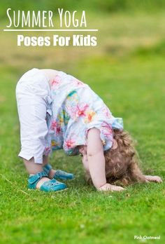 Summer Yoga For Kids.  Fun kids yoga poses that relate to the summer!  Make yoga fun with a summer theme! - Pink Oatmeal