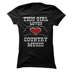(New Tshirt Coupons) This Girl Loves Country Music [TShirt 2016] Hoodies, Funny Tee Shirts