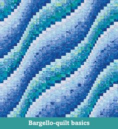 Bargello-quilt basics