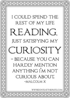 Malcolm on Reading&Curiosity