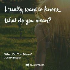 Justin Bieber - What Do You Mean? Musixmatch LyricsCard