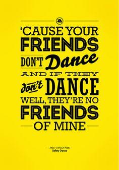 One Hit Wonder- Safety Dance in Yellow Art Print