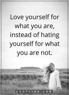 20 Best Love Yourself Quotes Images Quote Life Love Yourself