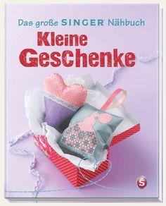 Das große SINGER Nähbuch Kleine Geschenke von Rabea Rauer / Yvonne Reidelbach 362513778X | eBay