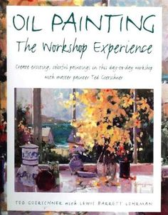 Oil Painting: The Workshop Experience, // Author Array // $28.80