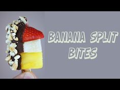 Healthy Banana Split Bites: Better than Fruit Salad -Recipe