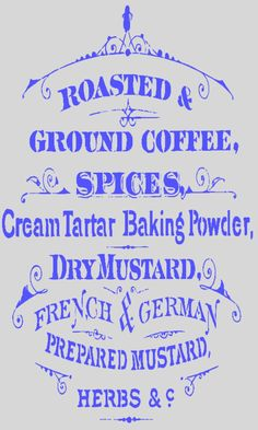 Coffee and Herbs Vintage Sign stencil - reusable mylar stencil.  She sells vinyl stencils on her Etsy site and the promotional code ARTISBEAUTYBLOG got you a 20% discount on a purchase.  You can reuse the vinyl stencils over and over again.