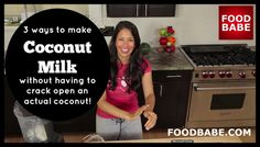 3 Ways To Make Coconut Milk (without cracking a coconut)