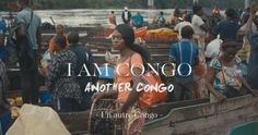 I AM CONGO: Another Congo // Congo, maybe someone has already brought you back some stories, some sounds, some travel diaries. But what if there were more?