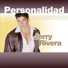 Jerry Rivera - Personalidad: Jerry Rivera