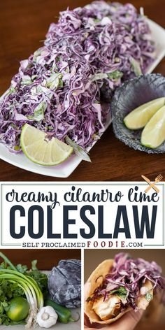 This Creamy Cilantro Lime Slaw combines fresh salad ingredients & a tangy dressing to make an outstanding side dish or your favorite fish taco topper. #coleslaw #creamy #lime #fishtacos