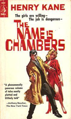 The Name is Chambers Pulp Fiction Book, Crime Fiction, Science Fiction, Pulp Magazine, Magazine Art, Dashiell Hammett, Roman, Raymond Chandler, Pulp Art