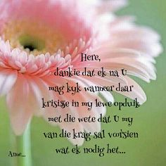 Afrikaanse Quotes, Inspirational Qoutes, Thank You God, New Journey, Religious Quotes, God Is Good, Things To Think About, Verses, Prayers