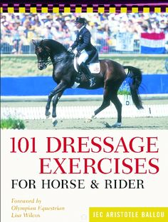 101 Dressage Exercises for Horse & Rider Dressage Exercises for Horse & Rider features a full arena diagram and step-by- step instructions for each exercise. The exercises address all levels of riders, starting with the basics and moving up the levels. Training tips and masterly guidance make this an indispensable reference for all ...