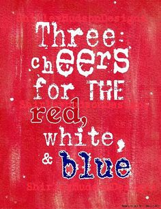 3 cheers for Red White Blue SIGN digital PDF by Hudsonsholidays