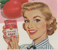 //The Campbell Soup Company, also known as Campbell's, is an American producer of canned soups and related products. Pin Up Vintage, Images Vintage, Vintage Ads, Vintage Prints, Vintage Food, Retro Advertising, Retro Ads, Vintage Advertisements, 1950s Ads