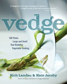 the vedge cookbook by rich landau & kate jacoby / a must have