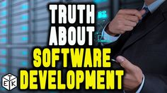 The truth about Software Development !