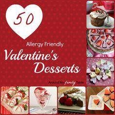 50 Allergy Friendly Valentines Desserts (gluten free, dairy free, & gluten/dairy free options)