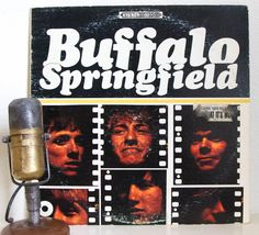 "Buffalo Springfield (with Neil Young and Stephen Stills) Vinyl Record Album LP 1960s Folk Rock Pop ""Buffalo Springfield"" (1967 Atco Stereo)"