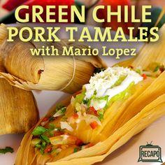 The Chew: Green Chile Pork Tamales Recipe with Mario Lopez
