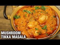 Learn how to make Mushroom Tikka Masala at home with Chef Varun Inamdar on Get Curried. To all the mushroom lovers, chef Varun is here with a simple yet popu. Mushroom Curry, Mushroom Dish, Mushroom Recipes Indian, Indian Food Recipes, Ethnic Recipes, Tandoori Masala, Chaat Masala, Vegetarian Recipes Dinner, Vegetarian Curry