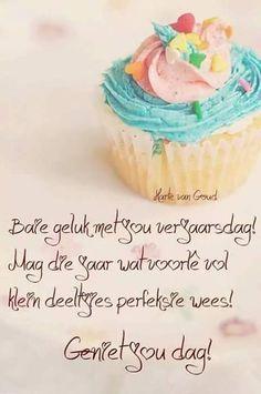 Baie Geluk met jou Verjaarsdag Best Birthday Wishes Quotes, Happy Birthday Wishes Cards, Happy Birthday Meme, Happy Wishes, Happy Birthday Sister, Happy Birthday Images, Birthday Msgs, Birthday Qoutes, Birthday Prayer