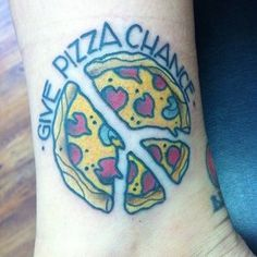All the world's problems would be solved if this tattoo was heeded. | 31 Totally Pizzariffic Pizza Tattoos