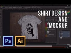 How to Design A Shirt & Make A Mockup | Adobe Illustrator & Photoshop - YouTube