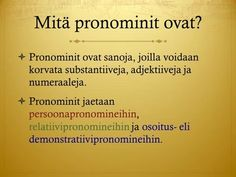 Pronominit - YouTube Learn Finnish, Finnish Language, Classroom, Writing, Learning, School, Asia, Youtube, Being A Writer