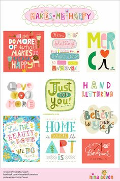 Makes Me Happy Hand-lettering Mood Board by Nina Seven http://ninaseven.blogspot.com/2014/07/makes-me-happy-hand-lettering.html