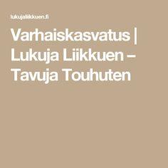 Varhaiskasvatus | Lukuja Liikkuen – Tavuja Touhuten Kids Gym, Joko, Pre School, Kindergarten, Teaching, Education, Peda, Kindergartens, Onderwijs