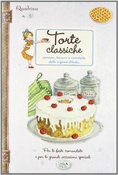 Amazon.it: Torte classiche. Quaderni di cucina - - Libri