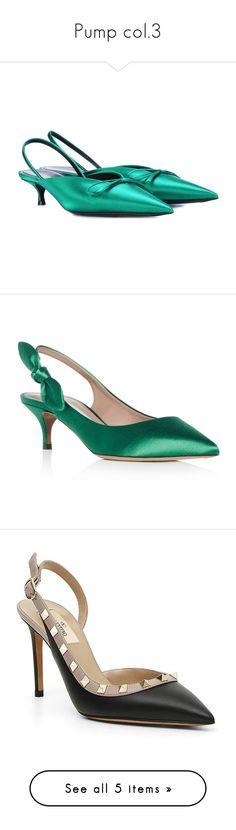 """""""Pump col.3"""" by julieeeeet ❤ liked on Polyvore featuring shoes, pumps, green, sling back shoes, satin pumps, green shoes, balenciaga shoes, green satin shoes, slingback shoes and kitten heel pumps"""