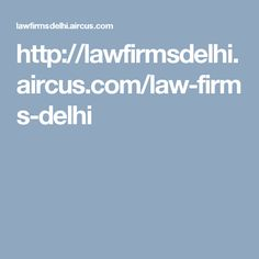 Law firms are the entity which handles the cases from all sectors of law. The credibility of a law firm is very important in a legal case. IT can make an impact on the result of the case. So don't waste time, select the best and efficient law firm from this link http://www.pathlegal.in/lawfirms/Delhi/