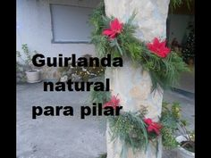 #DIY #TURORIAL #CHRISTMAS #GARLAND #OUTDOOR #DECORATIONS  Tutorial christmas garland  nature greens outdoor  Tutorial de natal - Guirlanda natural para pilar - YouTube