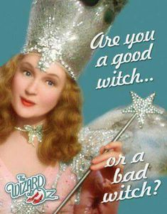 Billie Burke, as the good Witch in The Wizard of Oz