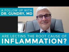 (698) Dr. Gundry: Lectins are the Root Cause of Inflammation and Disease - YouTube