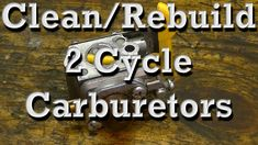 How to Clean / Rebuild Walbro & Zama 2 Cycle Carburetors on Chainsaws & ...