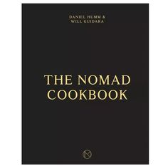 The NoMad Cookbook by Ten Speed Press