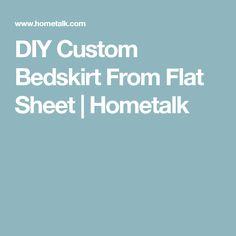 DIY Custom Bedskirt From Flat Sheet | Hometalk
