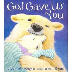 Descargar o leer en línea God Gave Us You Libro Gratis PDF ePub - Lisa Tawn Bergren & Laura J. Bryant, ECPA BESTSELLER—Over one million copies sold! When a charming polar bear cub climbs into bed one night, she asks. Best Children Books, Childrens Books, Educational Toys For Kids, Kids Toys, Baby Im Mutterleib, Toys For 1 Year Old, Baby Boy Baptism, Christening Gifts, Lisa