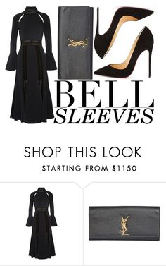 """""""bell sleeves #2"""" by icy-blonde ❤ liked on Polyvore featuring Jonathan Simkhai, Yves Saint Laurent, Christian Louboutin, YSL, christianlouboutin, jonathansimkhai and bellsleeves"""