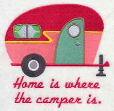 Home Is Where the Camper Is design (K1773) from www.Emblibrary.com