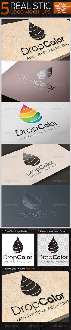 5 Realistic Logo Mock-ups. All the items are created in Adobe Photoshop and the files are in PSD format with layers, well organize