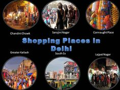 Get the Information of Top 6 Shoppning Places in Delhi