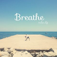 Breathe.  Give your self the space to do so.