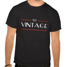 >>>Low Price Guarantee          50th Birthday Vintage Gifts Tshirt           50th Birthday Vintage Gifts Tshirt We have the best promotion for you and if you are interested in the related item or need more information reviews from the x customer who are own of them before please follow the lin...Cleck See More >>> http://www.zazzle.com/50th_birthday_vintage_gifts_tshirt-235577224853349170?rf=238627982471231924&zbar=1&tc=terrest