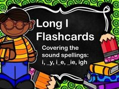 This is a small collection of long i flashcards covering the sound spellings of i, _y, i_e, _ie, igh. There are 88 cards in all. These are great for sound spelling practice. You can use them to introduce the sound spelling or as review. Great for any first or second grade classroom.A special thanks to Krista Wallden at Creative Clips for the borders on my cards!Customer Hints:1.